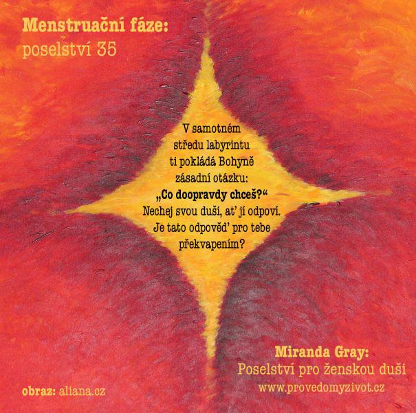 Poselství pro ženskou duši, menstruační fáze